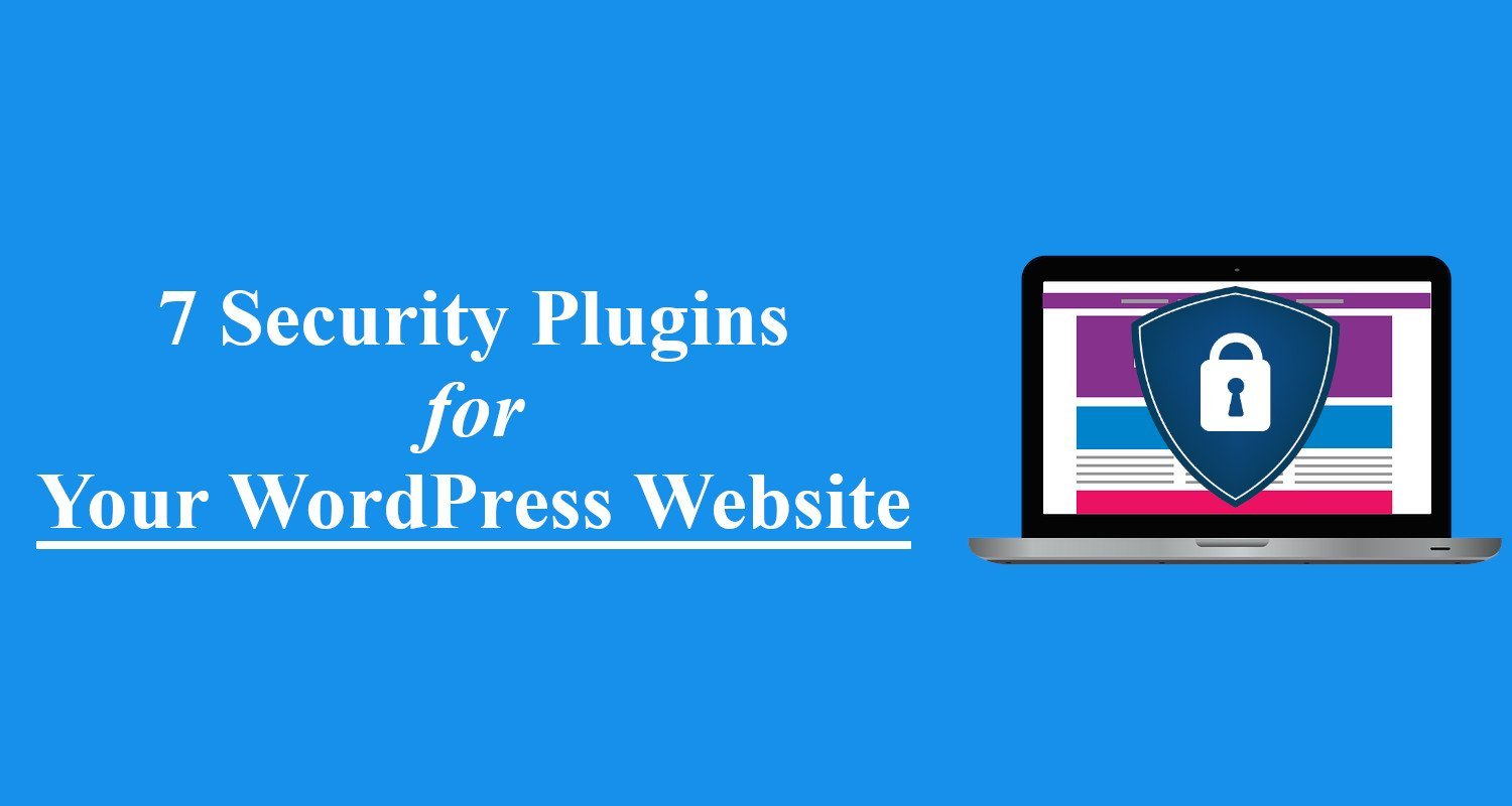 Read more about the article 7 Best WordPress Security Plugins